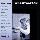 Folk Singer: Vol. 1 de Willie Watson