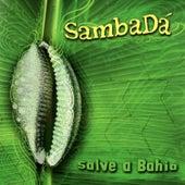 Salve a Bahia de SambaDa