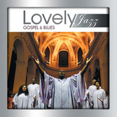 Lovely Jazz Gospel & Blues de Various Artists