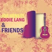 Joe Venuti, Eddie Lang and Friends, Vol. 2 by Various Artists