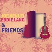 Joe Venuti, Eddie Lang and Friends, Vol. 1 by Various Artists