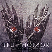 True Horror - 15 Classic Horror Themes by Various Artists