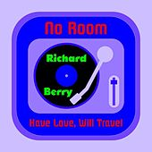 No Room by Richard Berry