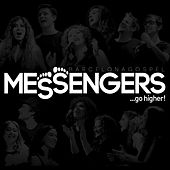 ...Go Higher! by The Messengers