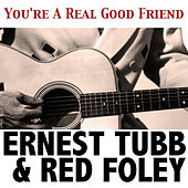 You're a Real Good Friend by Red Foley