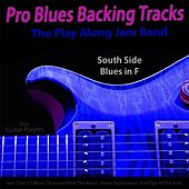 Pro Blues Backing Tracks (South Side Blues in F) [12 Blues Choruses With Tips for Guitar Players] by The Play Along Jam Band
