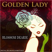 Golden Lady (Original Recordings Remastered) by Blossom Dearie