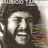 Maurício Tapajós: Sobras Repletas von Various Artists