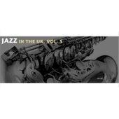 Jazz in the UK, Vol. 5 de Various Artists
