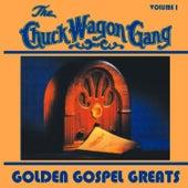 Golden Gospel Greats, Volume 1 by Chuck Wagon Gang