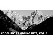 Yodellin' Rambling Hits, Vol. 1 by Various Artists