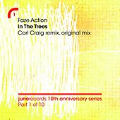 In The Trees (Remixes) by Faze Action
