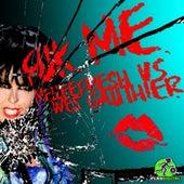 Fuk Me (Melleefresh vs. Wes Gauthier) by Melleefresh