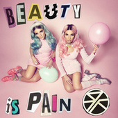 Beauty Is Pain by Rebecca & Fiona