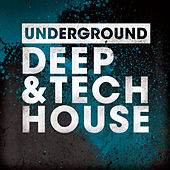 Underground Deep & Tech House by Various Artists