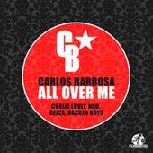 All Over Me von Carlos Barbosa