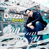 Evol - Single by Dezza