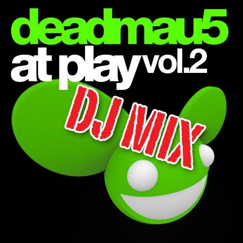 At Play Vol. 2 DJ Mix by Deadmau5