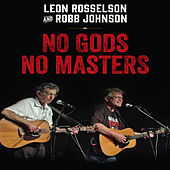 No Gods No Masters: Live by Leon Rosselson