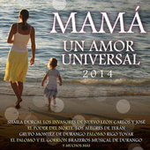Mamá Un Amor Universal 2014 de Various Artists
