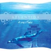Atlantida by Kenio Fuke