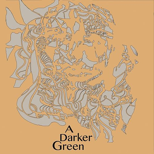 A Darker Green by The Blakes