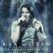 Genesis Vs Stiltskin 20 Years and More by Ray Wilson