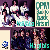 OPM Back to Back Hits of VST & Company & Hagibis by Various Artists