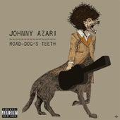 Road-Dog's Teeth by Johnny Azari