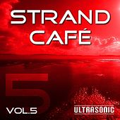 Strand Cafe, Vol. 5 by Various Artists