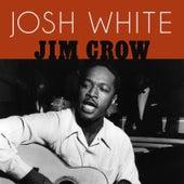 Jim Crow by Josh White
