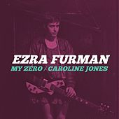 My Zero B/W Caroline Jones von Ezra Furman