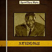 Essential Famous Masters (Remastered) by Nat King Cole