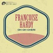 Oh Oh Chéri de Francoise Hardy