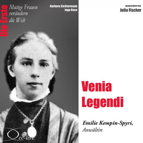 Die Erste - Venia Legendi (Emilie Kempin-Spyri, Anwältin) by Julia Fischer