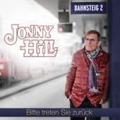 JONNY HILL - Bitte treten Sie zurück by Jonny Hill