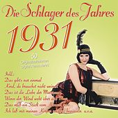 Die Schlager des Jahres 1931 by Various Artists