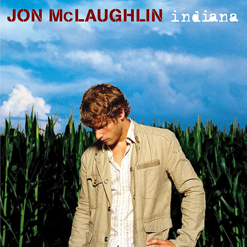 Indiana by Jon McLaughlin