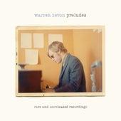 Preludes: Rare And Unreleased Recordings by Warren Zevon