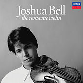 The Romantic Violin by Joshua Bell