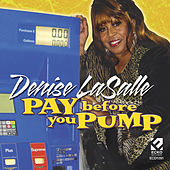 Pay Before You Pump de Denise LaSalle