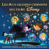 Les Plus Grandes Chansons Des Films Disney (Versions Française et Versions Anglaise) de Various Artists