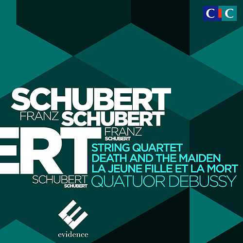 Schubert: String Quartet No. 14 'Death and the Maiden' by Quatuor Debussy