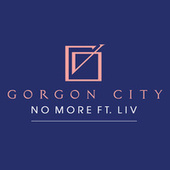 No More de Gorgon City