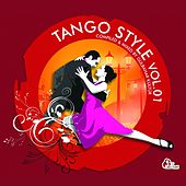 Tango Style, Vol. 1 (Compiled By Gülbahar Kültür) by Various Artists