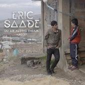 Du är aldrig ensam by Eric Saade
