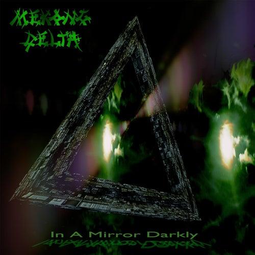 In a Mirror Darkly by Mekong Delta