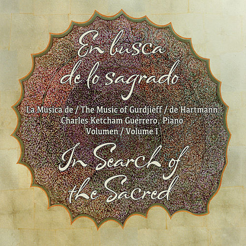 In Search of the Sacred by Charles Ketcham