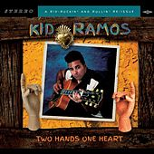 Two Hands One Heart by Kid Ramos