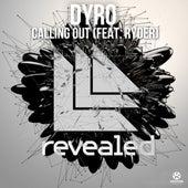 Calling Out von Dyro